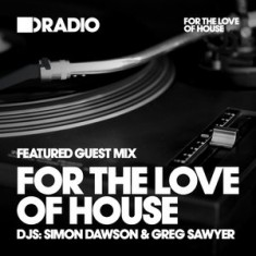 Defected In The House Radio – 06.04.15 – Guest Mix For The Love Of House