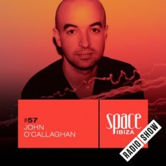 John O'Callaghan at Clandestin pres. Full On Ibiza – July 2015 – Space Ibiza Radio Show #57