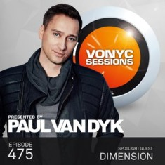 Paul Van Dyk – Vonyc Sessions 475 (with Dimension) – 03-OCT-2015