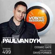 Paul van Dyk's VONYC Sessions 499 – Cosmic Gate & David Forbes