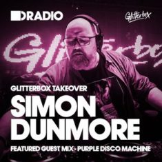 Defected In The House Radio 23.05.16 Glitterbox Takeover w/ Simon Dunmore & Purple Disco Machine