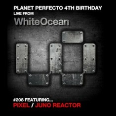 Planet Perfecto ft. Paul Oakenfold: Radio Show 208