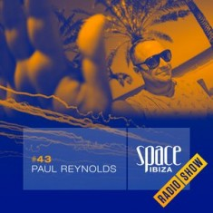 Paul Reynolds at Clandestin pres. Full On Ibiza – September 2014 – Space Ibiza Radio Show #43