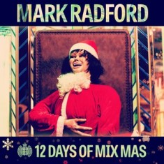 12 Days of Mix Mas: Day Four – Mark Radford