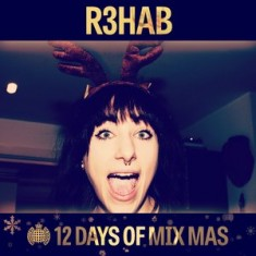12 Days of Mix Mas: Day Two – R3hab