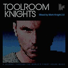 Mark Knight – Toolroom Knights 250 – 08-JAN-2015