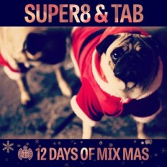 12 Days of Mix Mas: Day Twelve – Super8 & Tab