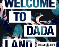 'WELCOME TO DADA LAND' ALBUM COMING SOON