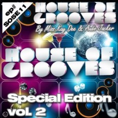 House Of Grooves Radio Show – S05E11