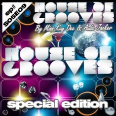 House Of Grooves Radio Show – S05E09