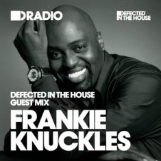 Defected In The House Radio – 27.04.15 – Guest Mix Frankie Knuckles