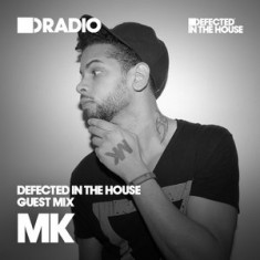 Defected In The House Radio – 08.06.15 – Guest Mix MK