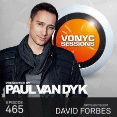 Paul Van Dyk – Vonyc Sessions 465 (with David Forbes) – 25-JUL-2015