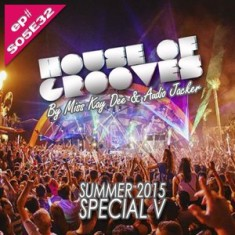 House Of Grooves Radio Show – S05E32