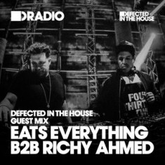 Defected In The House Radio – 09.11.15 – Guest Mix Eats Everything B2B Richy Ahmed