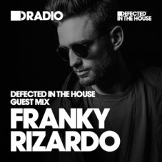 Defected In The House Radio – 23.11.15 – Guest Mix Franky Rizardo