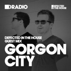 Defected In The House Radio – 04.01.15 – Guest Mix Gorgon City