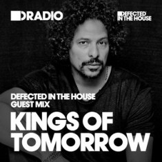 Defected In The House Radio – 11.01.16 – Guest Mix Kings Of Tomorrow